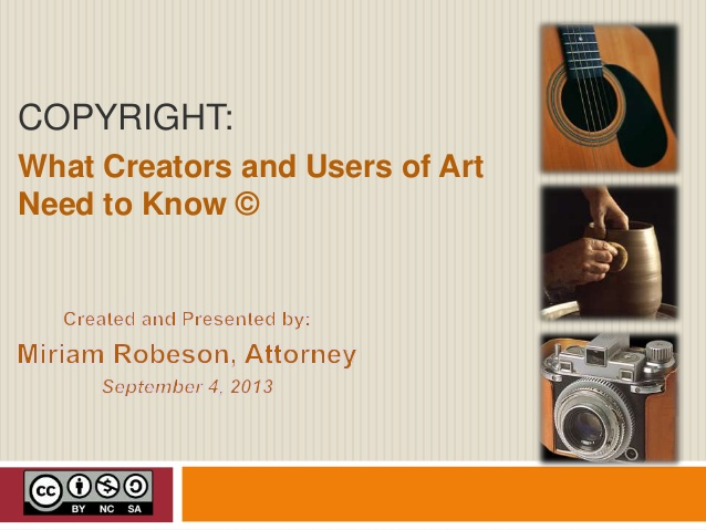 Copyright: What Creators and Users of Art Need to Know